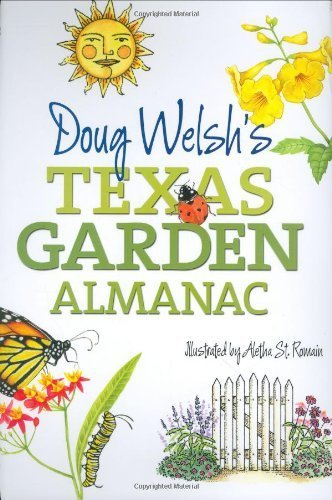 Doug Welsh's Texas Garden Almanac (Month-by-Month Guide) by Douglas F. Welsh (2007-10-25)