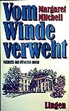 Vom Winde verweht, Viertes bis Fünftes Buch - Margaret Mitchell