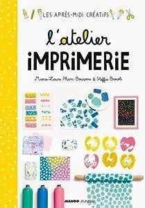 """Afficher """"L'Atelier imprimerie"""""""