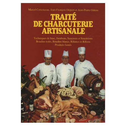 Traité de charcuterie artisanale, tome 1. Jambon, saucisse