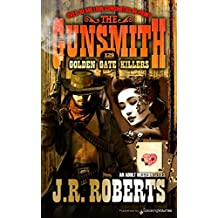 Golden Gate Killers (The Gunsmith Book 129)