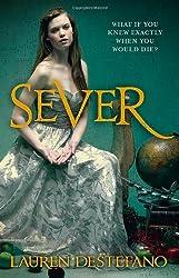 Sever (The Chemical Garden, Book 3)