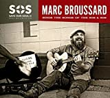 S.O.S.2: Save Our Soul: Soul On A Mission - Marc Broussard