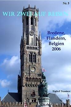 Wir zwei auf Reisen - Bredene, Flandern, Belgien - 2007