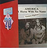A Horse With No Name / Ventura Highway