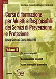 Corso di formazione per addetti e responsabili dei sistemi di prevenzione e protezione. Linee guida ai corsi della 195: 3