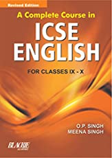 A Complete Course in ICSE English For Classes IX-X