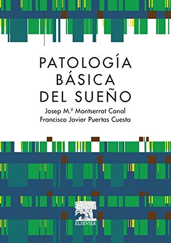 Patología básica del sueño por José María Montserrat Canal