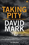 Picture Of Taking Pity: The 4th DS McAvoy Novel