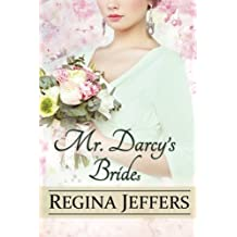 MR. DARCY'S BRIDEs: A Pride and Prejudice Vagary