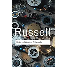 History of Western Philosophy (Routledge Classics) by Bertrand Russell(2004-02-02)