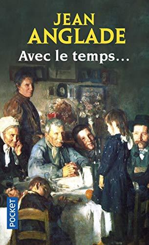 Avec le temps... par Jean ANGLADE