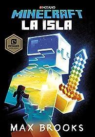 Minecraft: La isla par Max Brooks