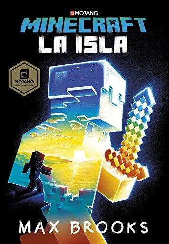 Minecraft: La isla (Novelas de Minecraft 1) por Max Brooks