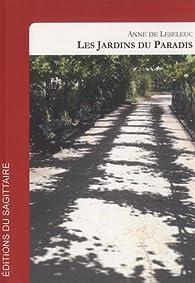 Les jardins du paradis par Anne de Leseleuc