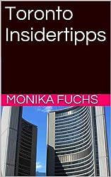 Toronto Insidertipps (TravelWorldOnline Insidertipps 3)