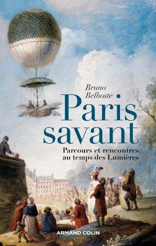Paris savant - Parcours et rencontres au temps des Lumières