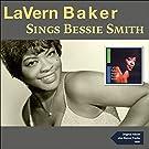 LaVern Baker Sings Bessie Smith (Original Album Plus Bonus Tracks 1959)