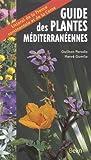 Guide des plantes méditerranéennes : Littoral de la France continentale et de la Corse...