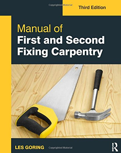 manual-of-first-and-second-fixing-carpentry-3rd-ed