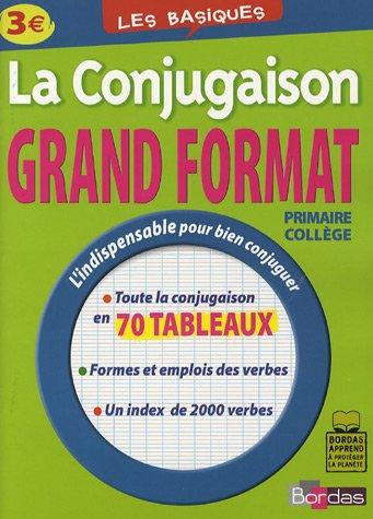 LES BASIQUES - LA CONJUGAISON GD FORMAT - (Ancienne édition)