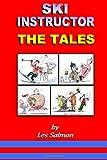 Ski instructor The Tales: Volume 1