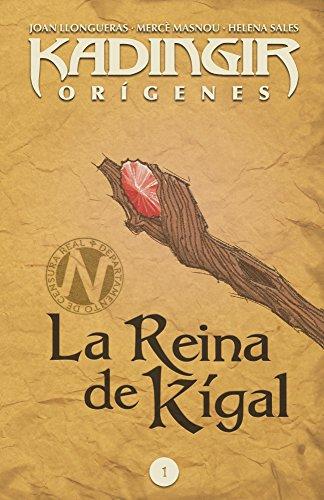 La reina de Kígal (Kadingir orígenes nº 1)