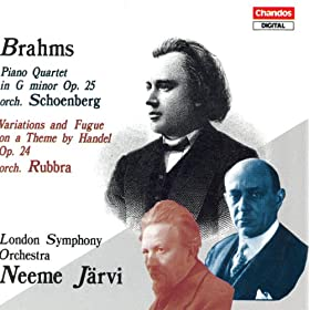 Brahms: Piano Quartet No. 1 / Variations and Fugue On A Theme by Handel (Arr. for Orchestra)