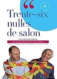 Trente-six nulles de salon (1CD ...