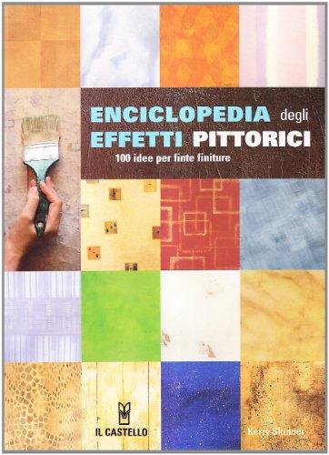 Enciclopedia degli effetti pittorici