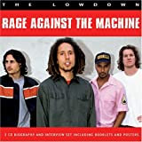 The Lowdown: Interview by Rage Against the Machine (2007-08-28) -