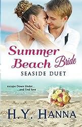 Summer Beach Bride: Seaside Duet (Book 5) (Summer Beach Vets) (Volume 5) by H.Y. Hanna (2015-07-26)