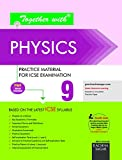 Together With ICSE Practice Material/Sample Papers for Class 9 Physics (Old Edition)