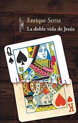 La doble vida de Jesús (Spanish Edition) eBook: Enrique Serna