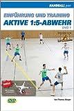 Einführung und Training aktive 1:5-Abwehr - DVD 1
