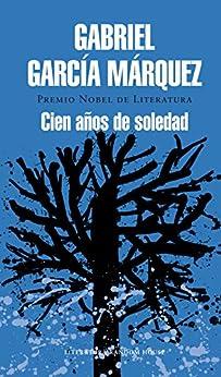 Cien años de soledad (Spanish Edition)