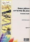 ROBERT MARTIN AUBIN F. - DEUX PIECES EN FORME DE JAZZ Klassische Noten Klarinette