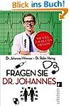 Fragen Sie Dr. Johannes: Ihr Weg zur...