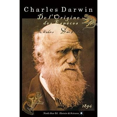 L'Oeuvre de Darwin: De l'origine des espèces (texte intégral)