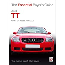 Audi TT: The Essential Buyer's Guide (Essential Buyer's Guide Series)