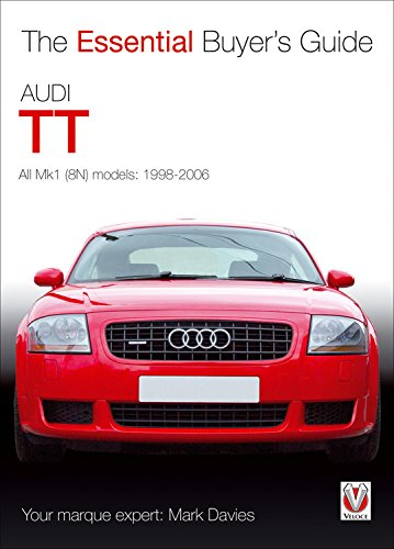 Audi TT: The Essential Buyers Guide (Essential Buyers Guide ...