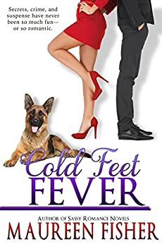 Cold Feet Fever: A Romantic Crime Mystery with Tons of Humor (The Fever Series Book 2) by [Fisher, Maureen]