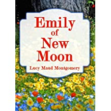Emily of New Moon (The Emily Series Book 1) (English Edition)