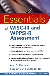 Essentials of WISC-III and WPPSI-R Assessment (Essentials of Psychological Assessment)