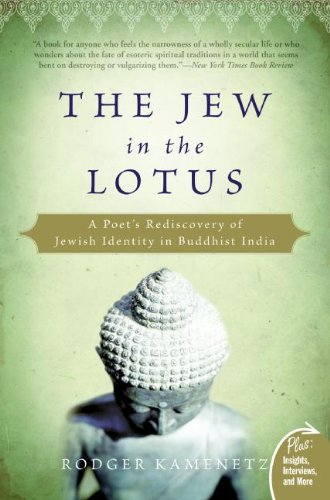 Jew in the Lotus: A Poet's Rediscovery of Jewish Identity in Buddhist India (Plus)