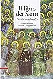 Il libro dei santi. Piccola enciclopedia