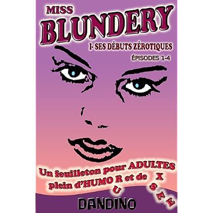 MISS BLUNDERY - PROLOGUE (épisodes 1-4)