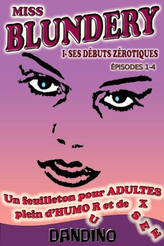 MISS BLUNDERY - PROLOGUE (épisodes 1-4) par Daniel Dandino