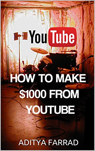 youtube-how-to-make-1000-from-youtube-english-edition