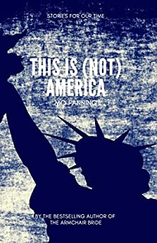 this is (not) america: A short story compilation by [Fanning, Mo]